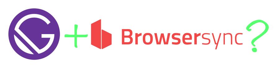 gatsby + browsersync?